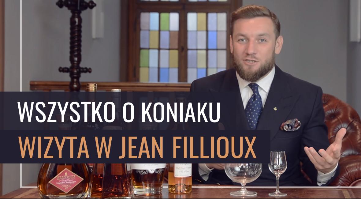 Wszystko o koniaku – wizyta w Jean Fillioux