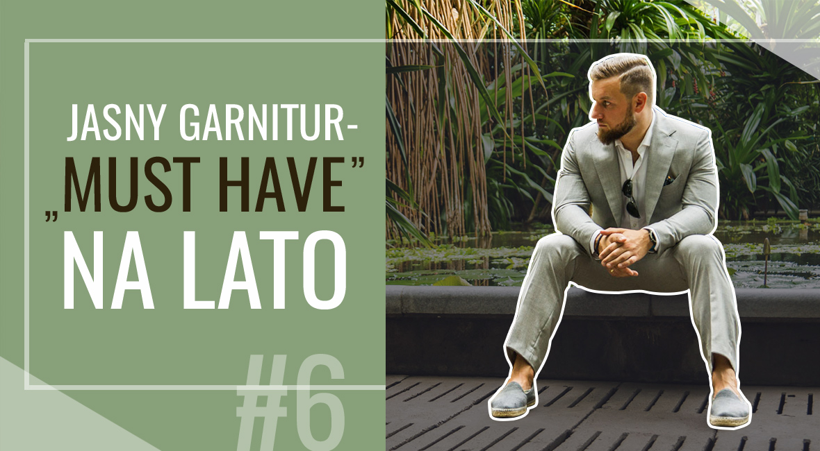 "Jasny garnitur – ""must-have"" na lato"