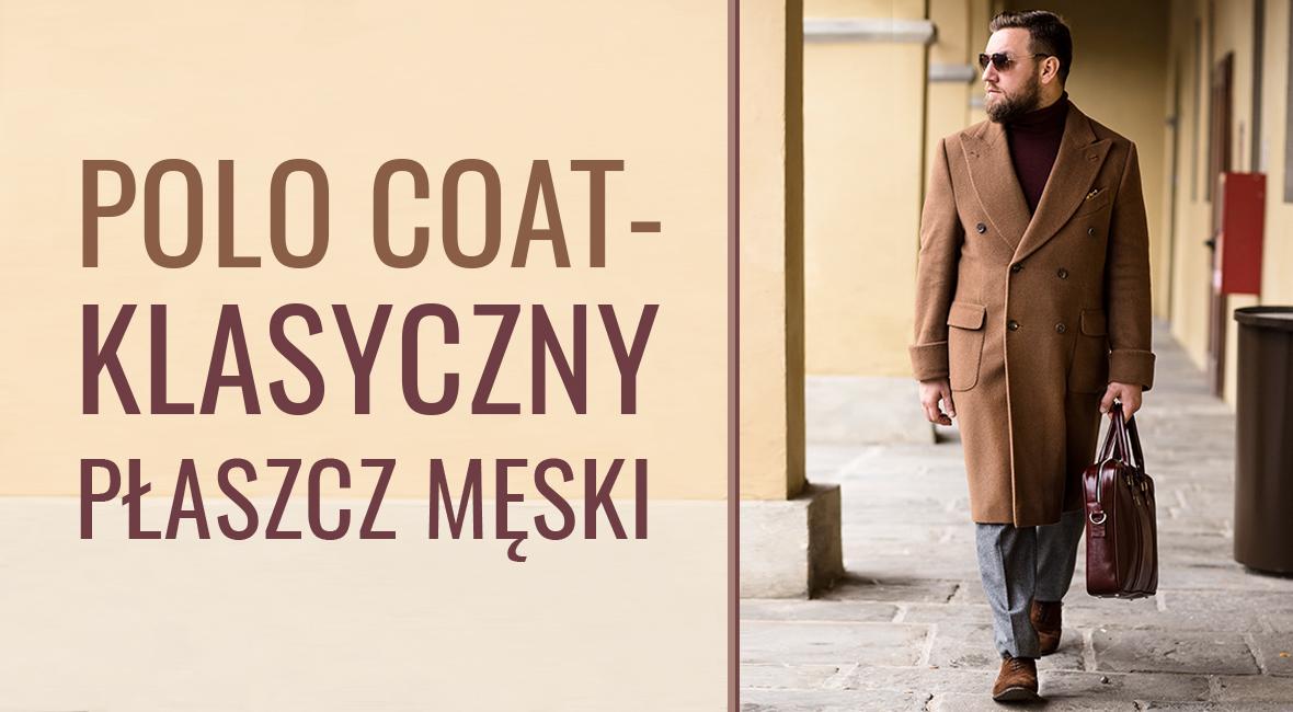 Polo Coat – arystokrata wśród płaszczy