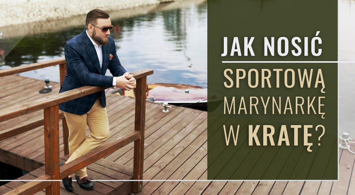 Jak nosić sportową marynarkę w kratę?