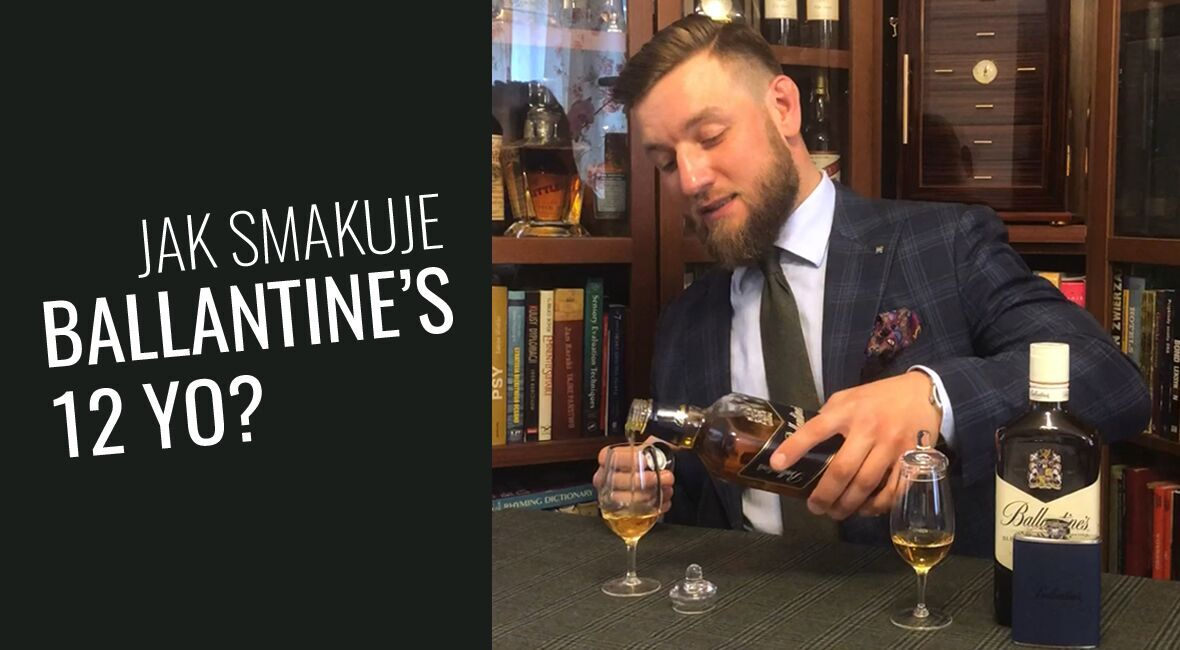 Jak smakuje whisky Ballantine's 12 yo?