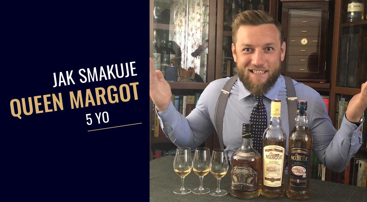 Jak smakuje whisky Queen Margot 5yo?