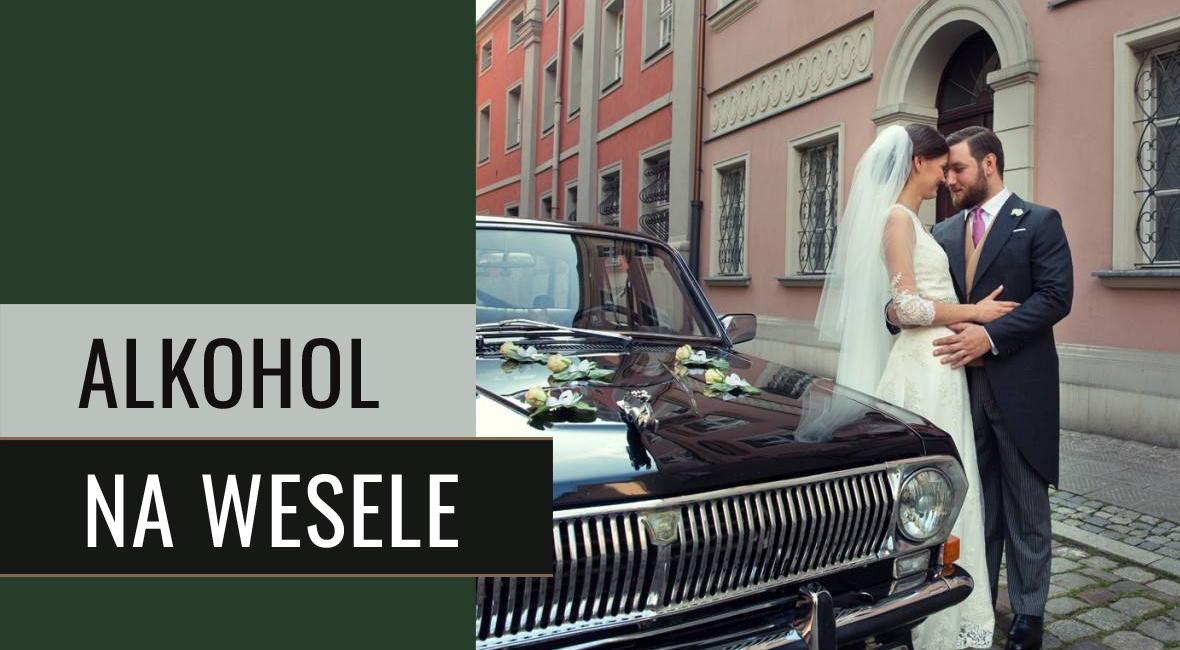 Jak wybrać alkohol na wesele? Ślub z klasą