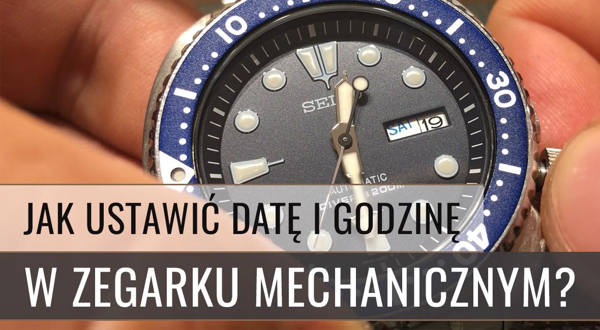 Jak ustawić datę i godzinę w zegarku mechanicznym?